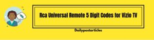 How to Get Rca Universal Remote 5 Digit Codes for Vizio TV